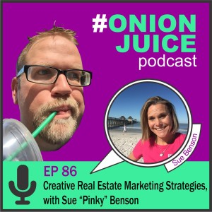 "Creative Real Estate Marketing Strategies, with Sue ""Pinky"" Benson - Episode 86"
