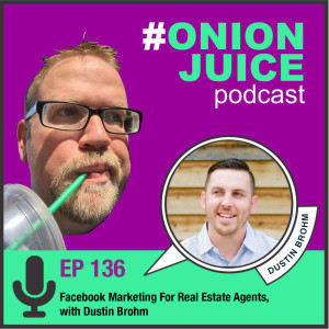 Facebook Marketing For Real Estate Agents, with Dustin Brohm